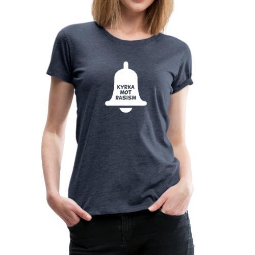 Kyrka mot rasism - Premium-T-shirt dam