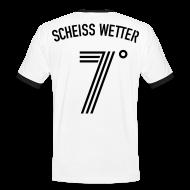 T-Shirts ~ Männer Kontrast-T-Shirt ~ SCHEISS WETTER 7 Grad