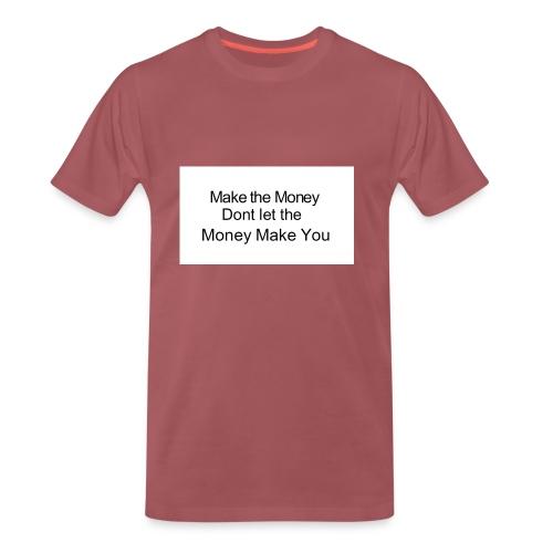 Make the money - Men's Premium T-Shirt