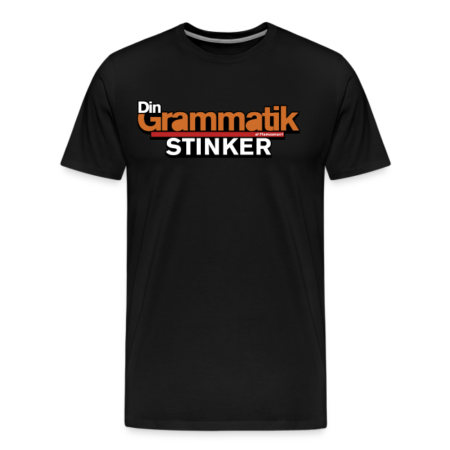 Din Grammatik Stinker (unisex)