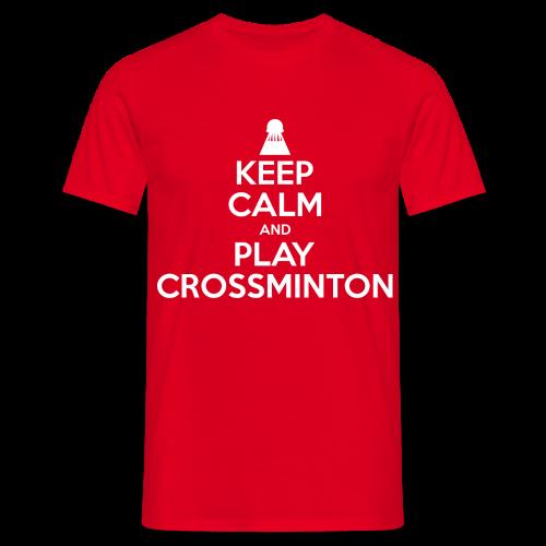 Männer Keep Calm and Play Crossminton T-Shirt - Männer T-Shirt