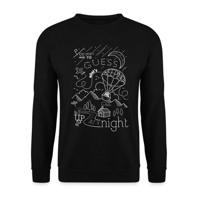 Up at Night lil smaller - Men's Sweatshirt