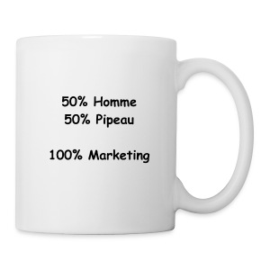 Tasse 50% Homme, 50% Pipeau et 100% Marketing - Tasse