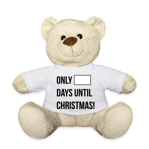 Days Until Christmas - Teddy Bear