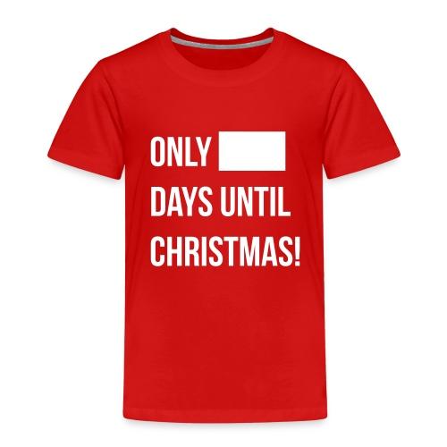 Christmas Countdown (KIds) - Kids' Premium T-Shirt