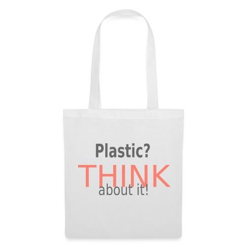 JUTE-Beutel, Plastic? THINK about it!  - Stoffbeutel