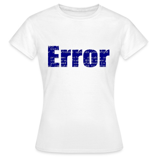 Gizmos Error Frauen T-Shirt - Frauen T-Shirt