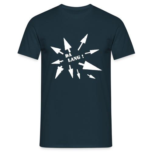 Da LANG! T-Shirts - Männer T-Shirt