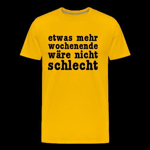 mehr wochenende Shirt - Männer Premium T-Shirt