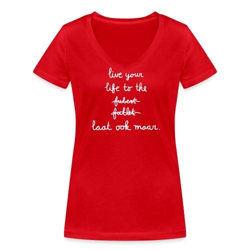 To the fullest vrouwen v-hals bio - Vrouwen bio T-shirt met V-hals van Stanley & Stella