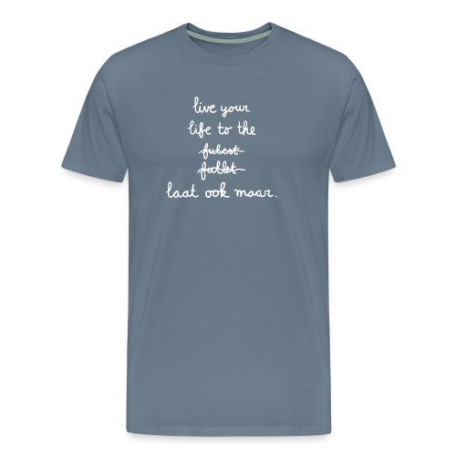 To the fullest mannen premium - Mannen Premium T-shirt