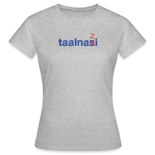 Taalnasi vrouwen t-shirt - Vrouwen T-shirt