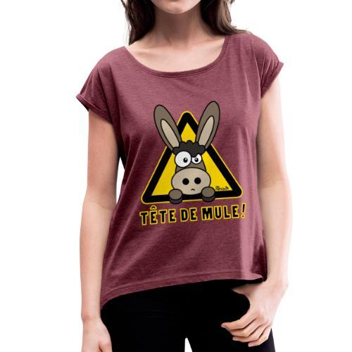 T-shirt mr Femme Âne, Tête de Mule - T-shirt à manches retroussées Femme