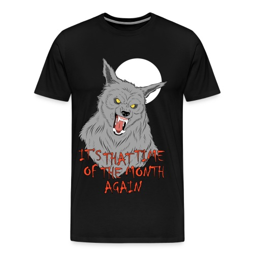 That Time of the Month - Men's Premium T-Shirt - Koszulka męska Premium