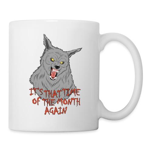 That Time of the Month - White Mug 1 - Kubek