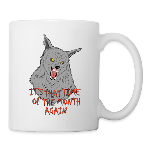 That Time of the Month - White Mug 1 - Mug