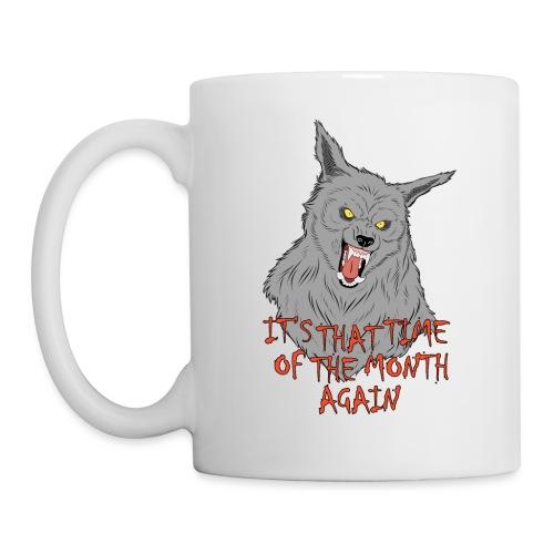 That Time of the Month - White Mug 3 - Kubek