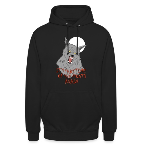 That Time of the Month - Unisex Hoodie - Bluza z kapturem typu unisex