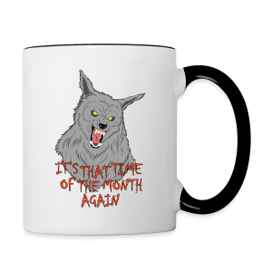 That Time of the Month - Contrasting Mug 1 - Contrasting Mug