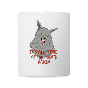 That Time of the Month - White Mug 2 - Mug