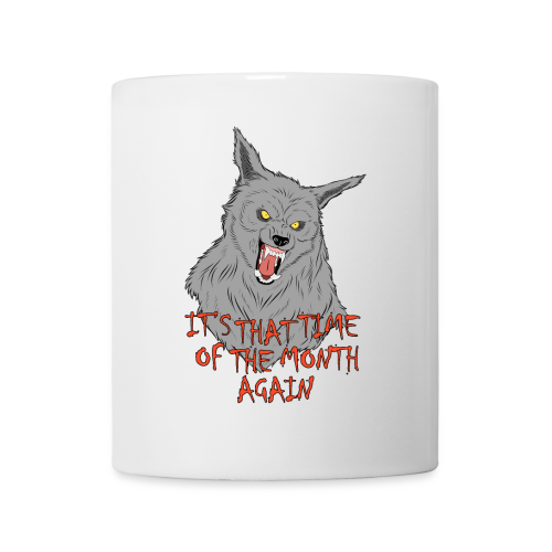 That Time of the Month - White Mug 2 - Mug