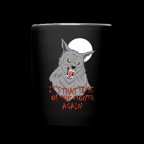 That Time of the Month - Full Colour Mug 2 - Full Colour Mug