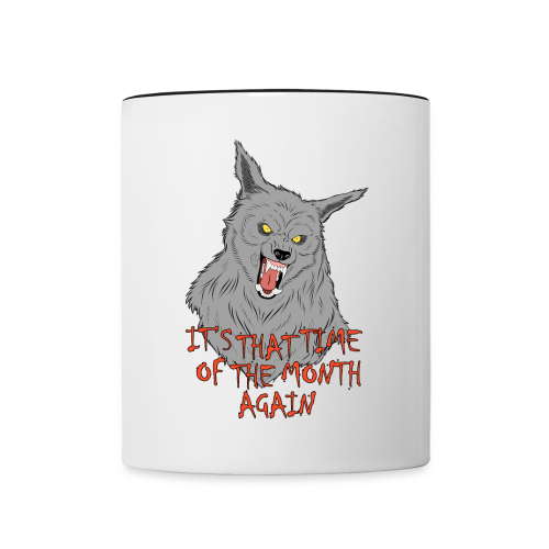 That Time of the Month - Contrasting Mug 2 - Contrasting Mug