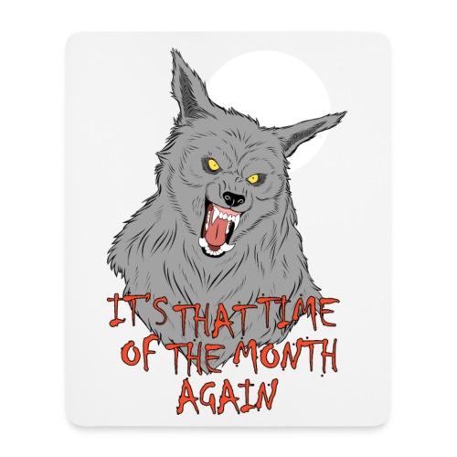 That Time of the Month - Vertical Mousepad - Podkładka pod myszkę (orientacja pionowa)