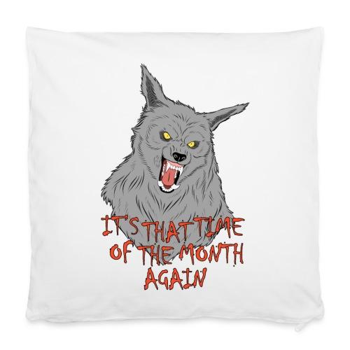 That Time of the Month - 40x40 cm Pillowcase - Poszewka na poduszkę 40 x 40 cm
