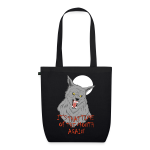 That Time of the Month - EarthPositive Tote Bag - EarthPositive Tote Bag