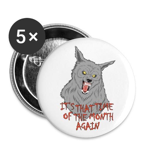 That Time of the Month - Medium Buttons - Przypinka średnia 32 mm (pakiet 5 szt.)