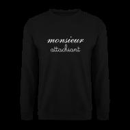Sweat-shirts ~ Sweat-shirt Homme ~ Monsieur atta...quoi ?