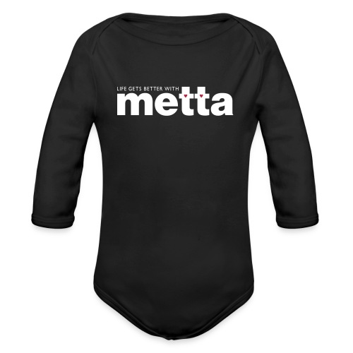 Life gets better with metta baby suit - Organic Longsleeve Baby Bodysuit