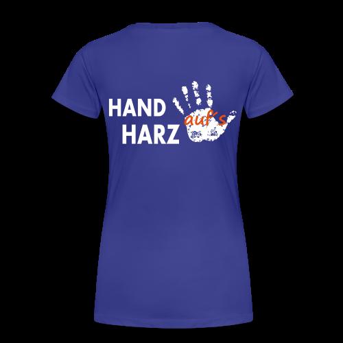 Hand auf's Harz - Frauen Premium T-Shirt