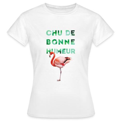 T-shirt pour femme CHU DE BONNE HUMEUR - T-shirt Femme