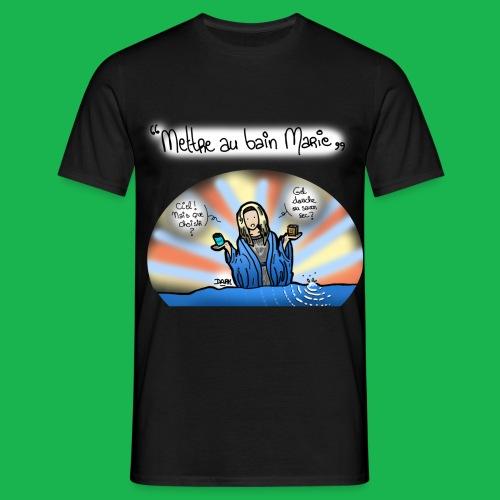 Mettre au bain Marie - T-shirt Homme
