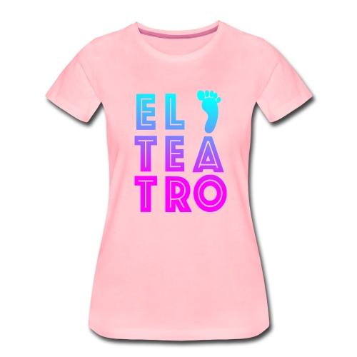 El Teatro - Frauen Premium T-Shirt