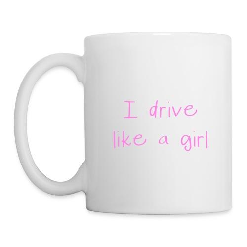 I drive like a girl Mug - Mug
