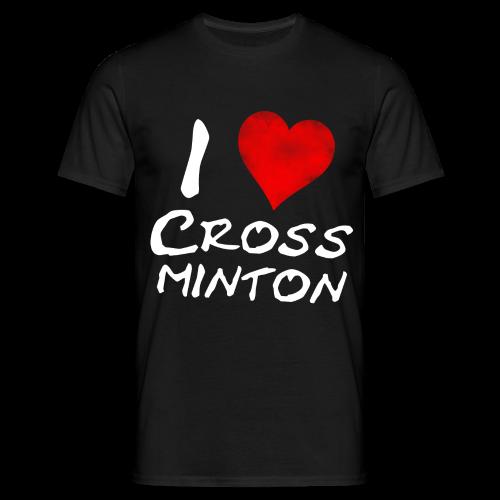 Männer I Love Crossminton T-Shirt - Männer T-Shirt