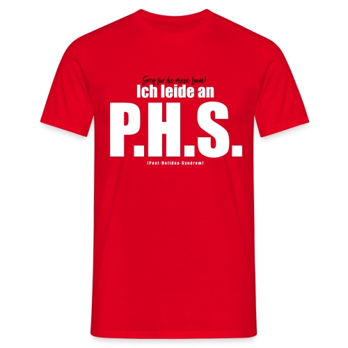 Post-Holiday-Syndrom Herren-Shirt - Männer T-Shirt