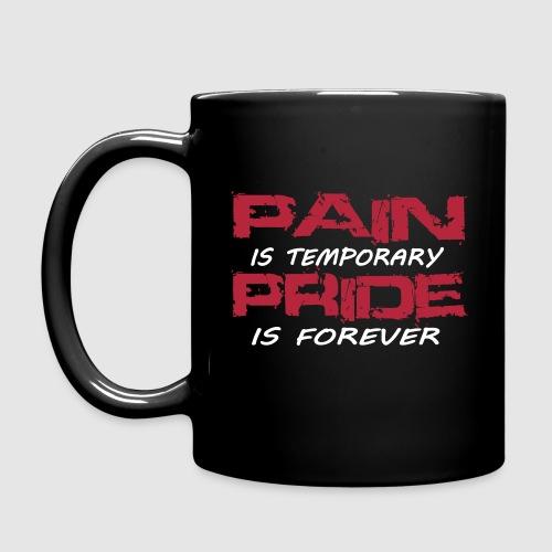 Mug Pain is temporary pride is forever - Mug uni