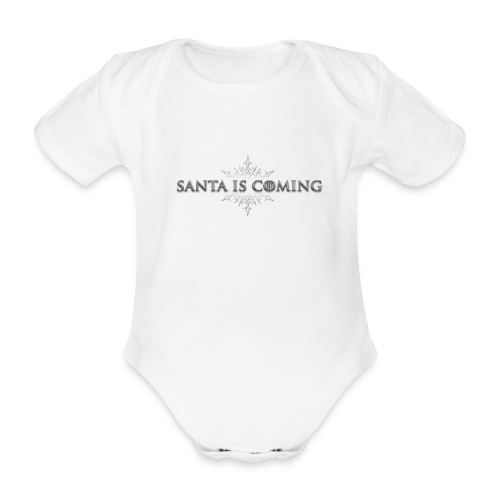 Santa Is Coming - Organic Short-sleeved Baby Bodysuit