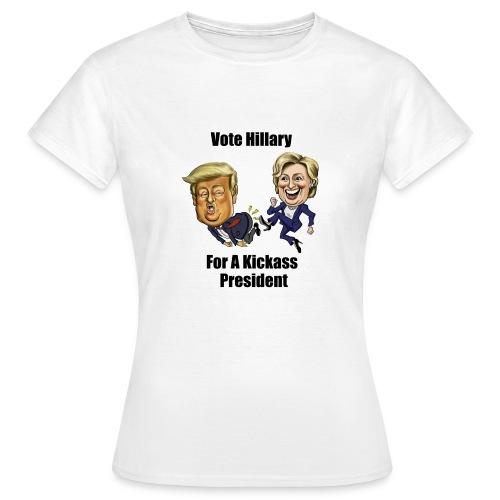 Hillary Kicks ass for men - Women's T-Shirt