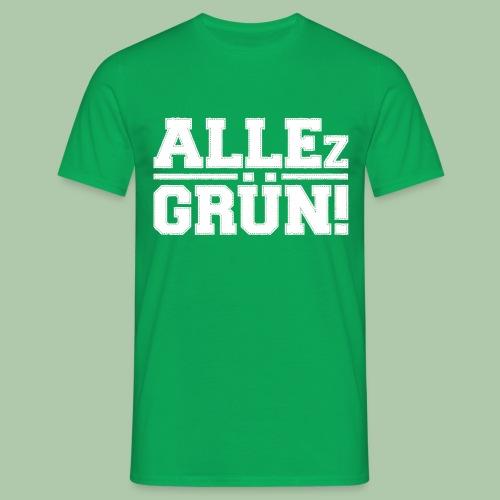 ALLEz GRÜN! - Männer T-Shirt - Männer T-Shirt
