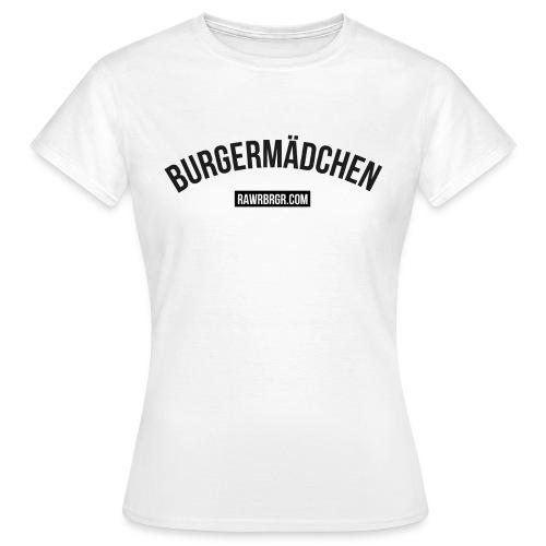 Burgermädchen - Shirt (Frauen) - Frauen T-Shirt