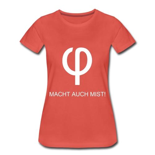 Kleinvieh (φ) macht auch Mist weiß T-Shirt Frauen - Frauen Premium T-Shirt