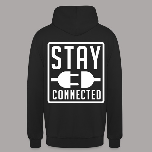 STAY CONNECTED / SWEATER MEN #1 - Hoodie unisex