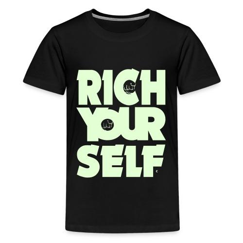 RICH YOURSELF- Teenanger Shirt - Teenager Premium T-Shirt
