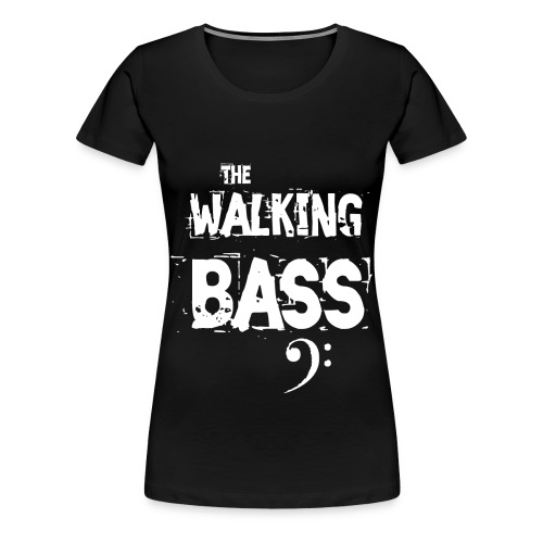 (The) Walking Bass - Camiseta premium mujer
