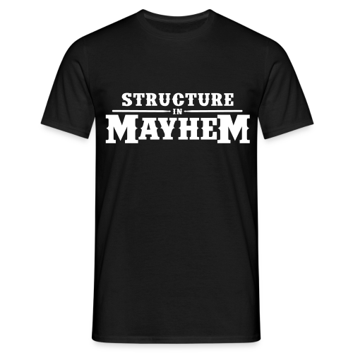 Structure in Mayhem - Männer T-Shirt - Schwarz - Männer T-Shirt
